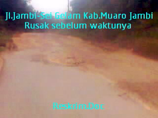 State Roads Damaged Gelam Jambi-River Berat.RESKRIM.Doc